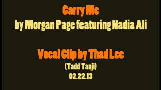 Thad Lee - Carry Me by Morgan Page feat. Nadia Ali (A Cappella)