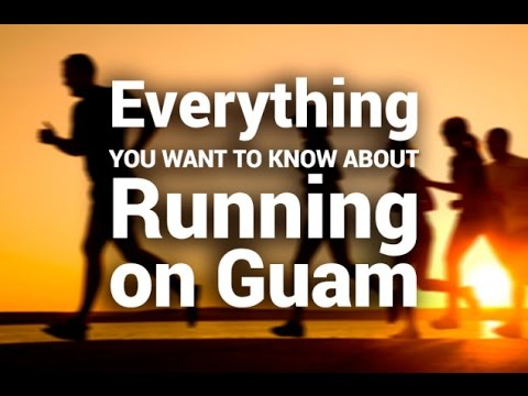 Everything You Want to Know About Running on Guam