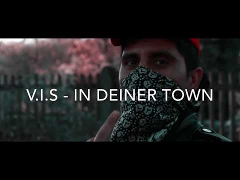 V.I.S - IN DEINER TOWN (Official Video) (Prod. by MCA 089 & MIXOMIX)