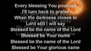 Blessed Be Your Name (worship video w/ lyrics)