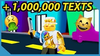 Over 1,000,000 Texts Sent! - Roblox Texting Simulator