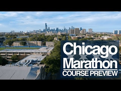 Chicago Marathon 2017 | Course Preview