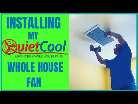 Quiet Cool Whole House Fan - Installing a Quiet Cool Whole House Fan in my House