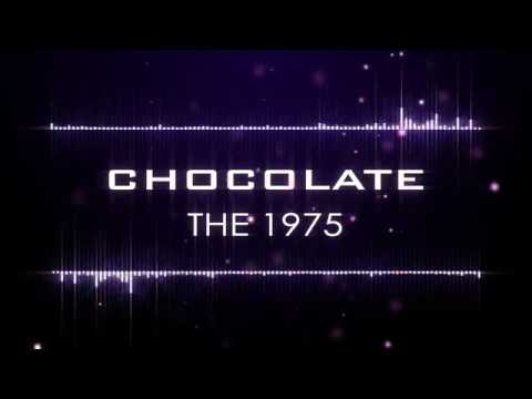 The 1975 - Chocolate (Lyrics)