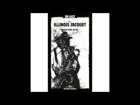 Illinois Jacquet - A Ghost of a Chance