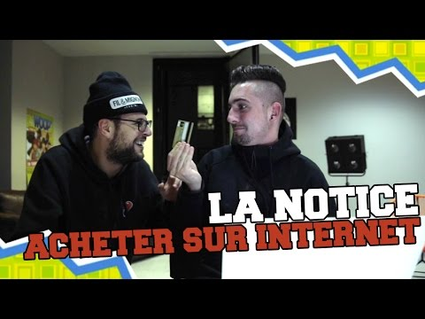 LA NOTICE - ACHETER SUR INTERNET from YouTube · Duration:  5 minutes 28 seconds