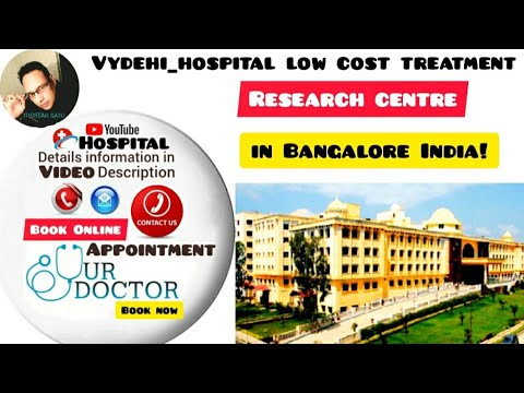 Vydehi Hospital in Whitefield, Karnataka,Bangalore,India.