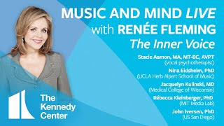 "Music and Mind LIVE with Renée Fleming, Ep. 19: ""The Inner Voice"" - SERIES FINALE"