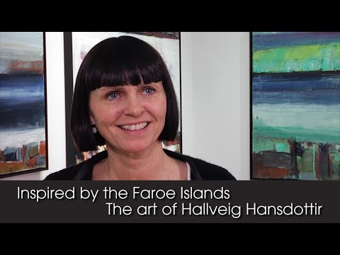 Inspired by the Faroe Islands - The Art of Hallveig Hansdottir