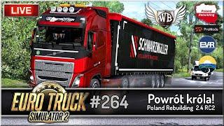 "LIVE | Euro Truck Simulator 2 - #264 ""Powrót króla"""