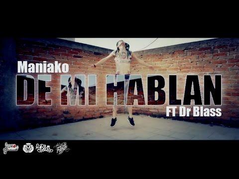De Mi Hablan - Maniako FT Dr Blass (Audio) SismoRecordsMusic (Versión Completa)