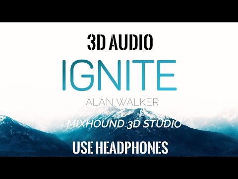 ignite---alan-walker-3d-audio-|-use-headphones-|-mixhound-3d-studio