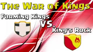 Clash of Clans | Farming Kings vs King's Rock - The War of Kings