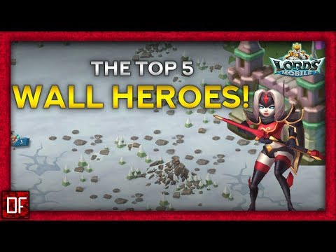 The Top 5 WALL TRAP HEROES - Lords Mobile