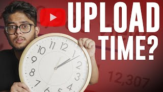 What Time Should You Upload YouTube Videos for More Views?