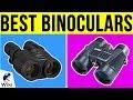 10 Best Binoculars 2019