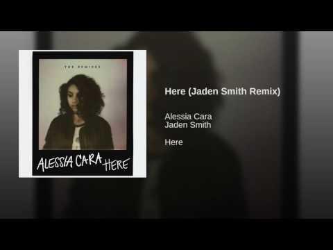 Here (Jaden Smith Remix)