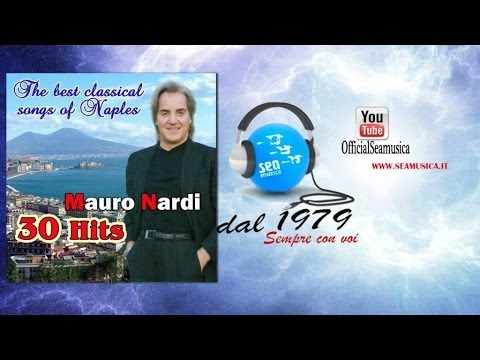 Mauro Nardi - The best classical songs of Naples