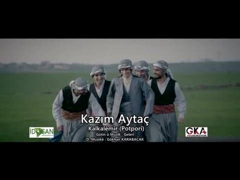 Kazım Aytaç - Kalkalemir - Potpori (Official Video)