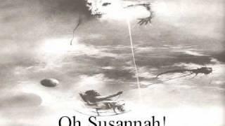 Oh Susannah!