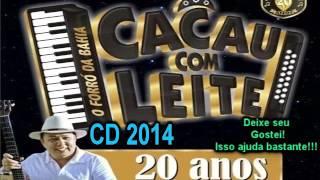 Cacau com Leite CD 2014 Completo