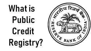 Public Credit Registry, How PCR can distinguish between bad & good borrower? Current Affairs 2018