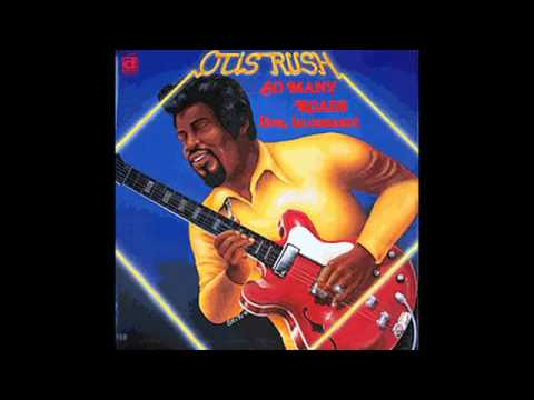 Otis Rush - Crosscut Saw
