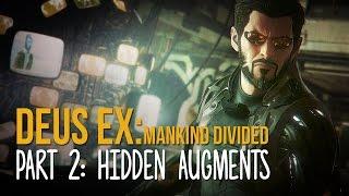 HIDDEN AUGMENTATIONS?! | Deus Ex Mankind Divided Gameplay Part 2 (PC Ultra)