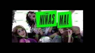 Niñas mal 1 y 2 cancion (Lolita  Belinda - Agüita  Danna Paola)