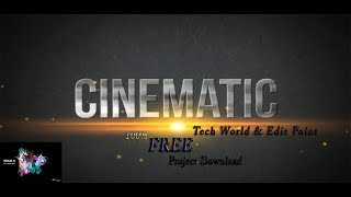 Cinematic Tittle Edius 7|8|9| Project 2018 100% Free