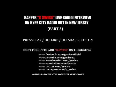 Rapper G Swiss Radio Interview on Hype City Out In New Jersey part 3