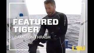 LSU Featured Tiger, Cameron Thrash