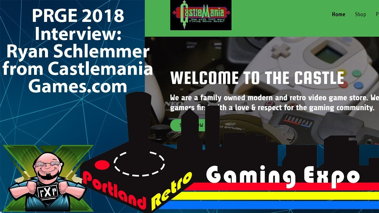 Castlemania Games Welcome To The Castle >> Portland Retro Gaming Expo 2018 New Gear Interview With
