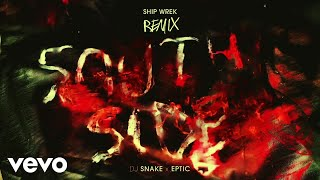 Play Southside (with Eptic) (Ship Wrek Remix)
