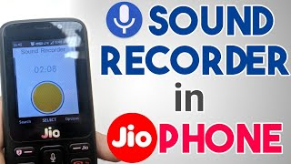Sound Recorder in Jio Phone | How to Record Voice / Audio in JioPhone | in Hindi