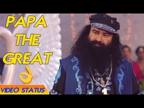 Papa The Great  Saint Dr. MSG  Whatsapp Video Status