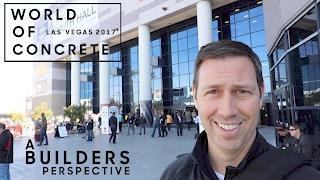 World of Concrete Las Vegas 2017 - Through Matts Lens