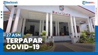 Balai Kota Bogor Ditutup Sementara, 27 ASN Terpapar Covid-19