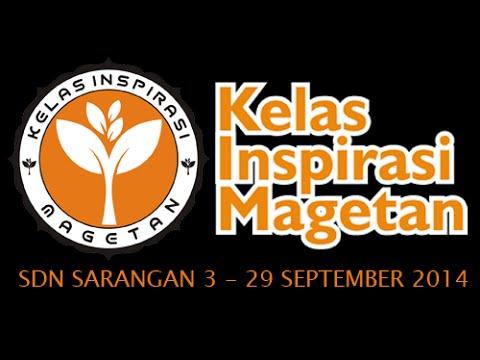 KELAS INSPIRASI MAGETAN SDN SARANGAN 3 #2014