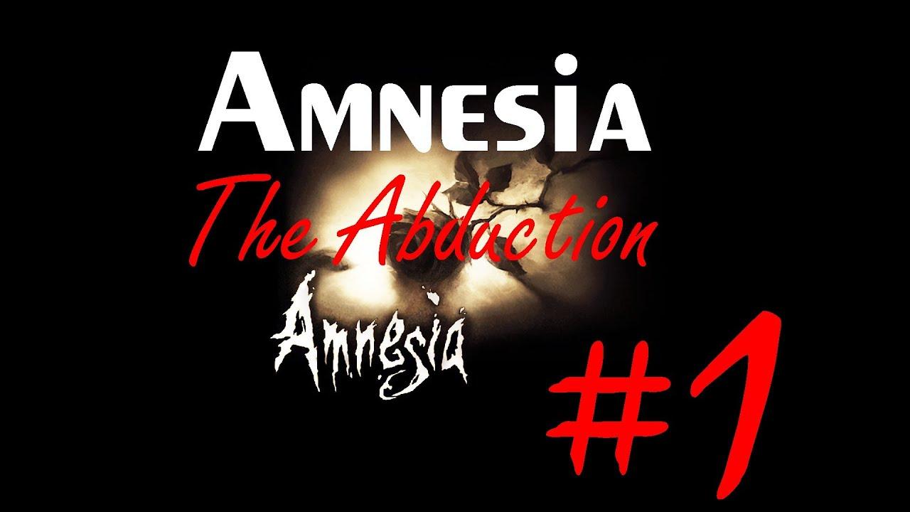 Cùng chơi Amnesia - Custom Story - The Abduction : Tập 1 - Chìa khóa nó  uống thuốc lắc