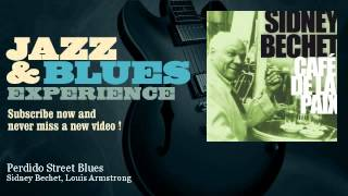 Sidney Bechet, Louis Armstrong - Perdido Street Blues - JazzAndBluesExperience
