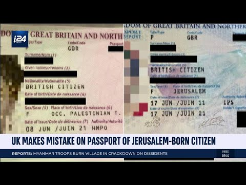UK Writes Birthplace as 'Occupied Palestinian Territories' o