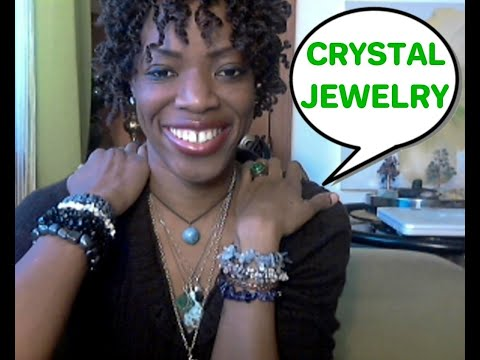Crystal Jewelry: Why I WEAR & LOVE CRYSTAL / Gemstone Jewelry