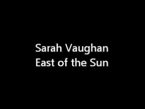 Sarah Vaughan - East of the Sun mp3