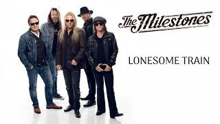 "The Milestones - ""Lonesome Train"" (Audio)"