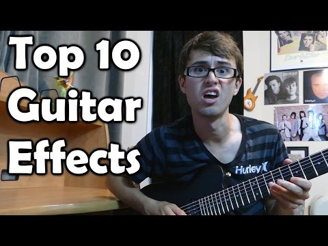Top 10 Guitar Effects!
