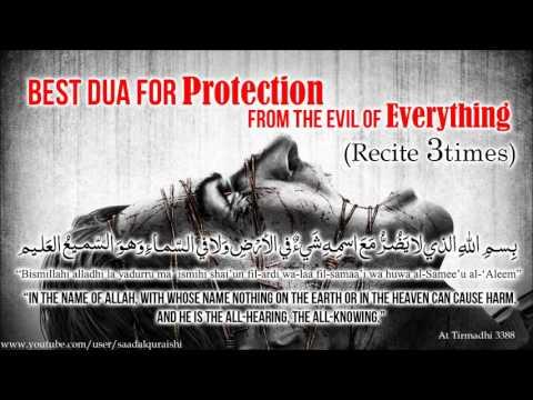 BEST DUA For Protection - Bismillahillazi la yadurru ma'asmihi by Saad Al Qureshi