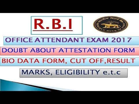 Rbi Office Attendant Exam Doubt About Attestation Form Bio Data