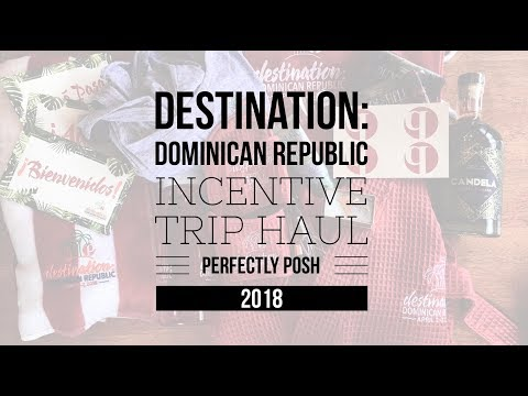 Destination Domincan Republic Perfectly Posh Incentive Trip 2018 Haul