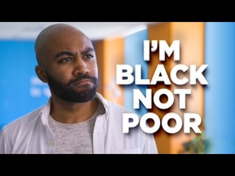 I'm Black, Not Poor
